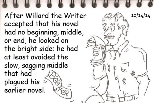 Willard wondered if there was a Sag Wagon for the sagging middle of novels?