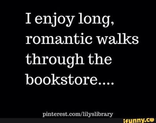 Reason number 8. They know better than to drag you to walks along the beach without taking you to the bookstore first.