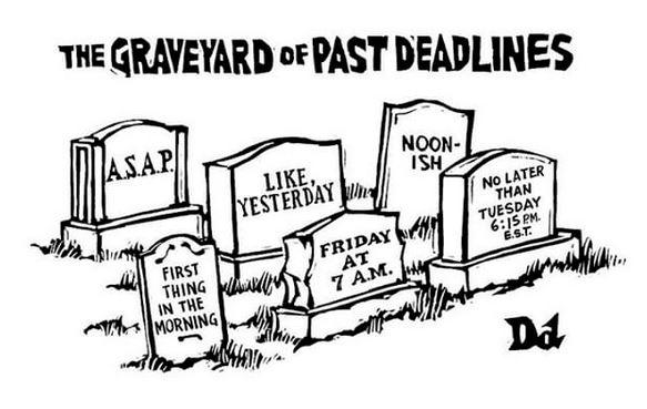 GRAVEYARD OF DEADLINES
